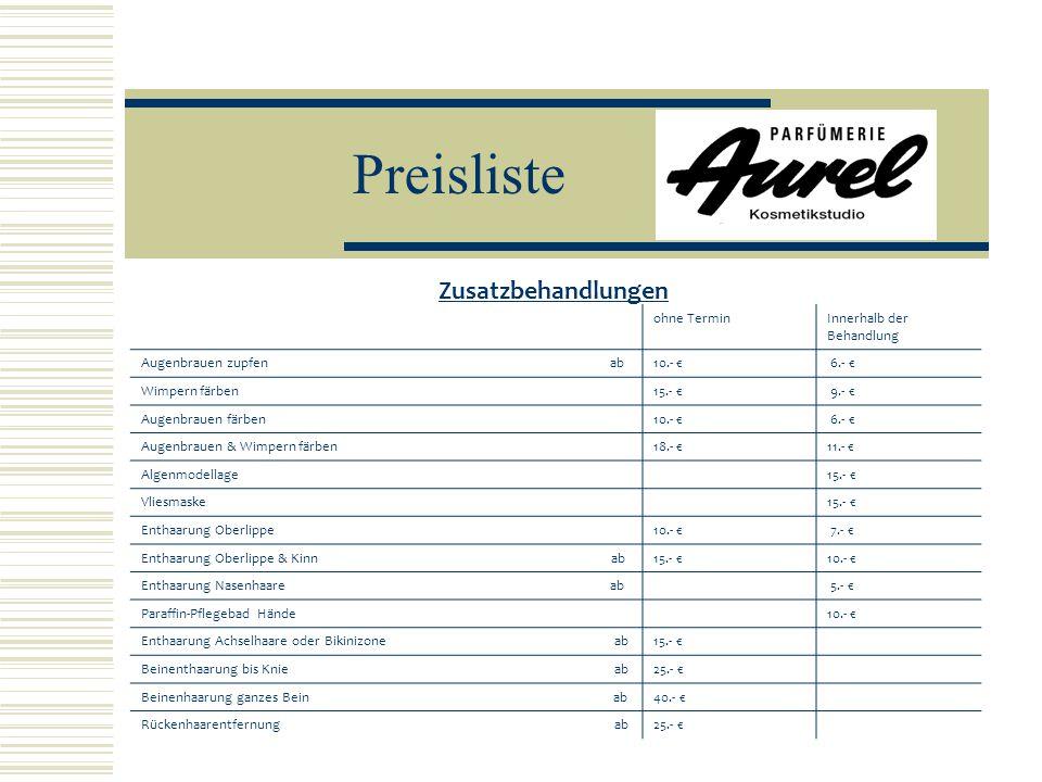 Preisliste Zusatzbehandlungen ohne Termin Innerhalb der Behandlung