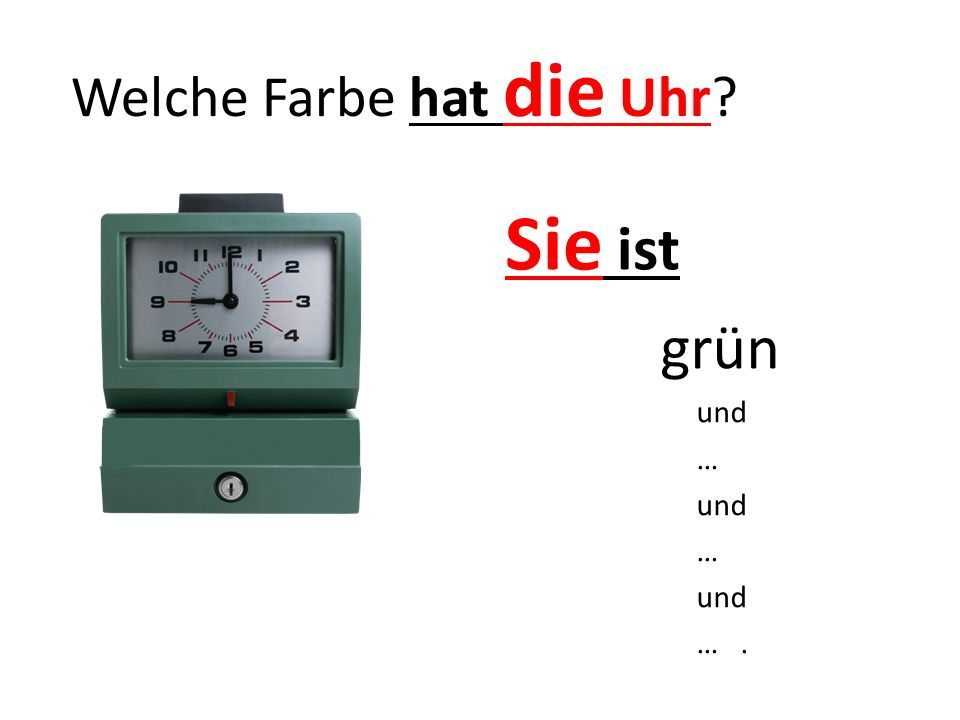Welche Farbe hat die Uhr