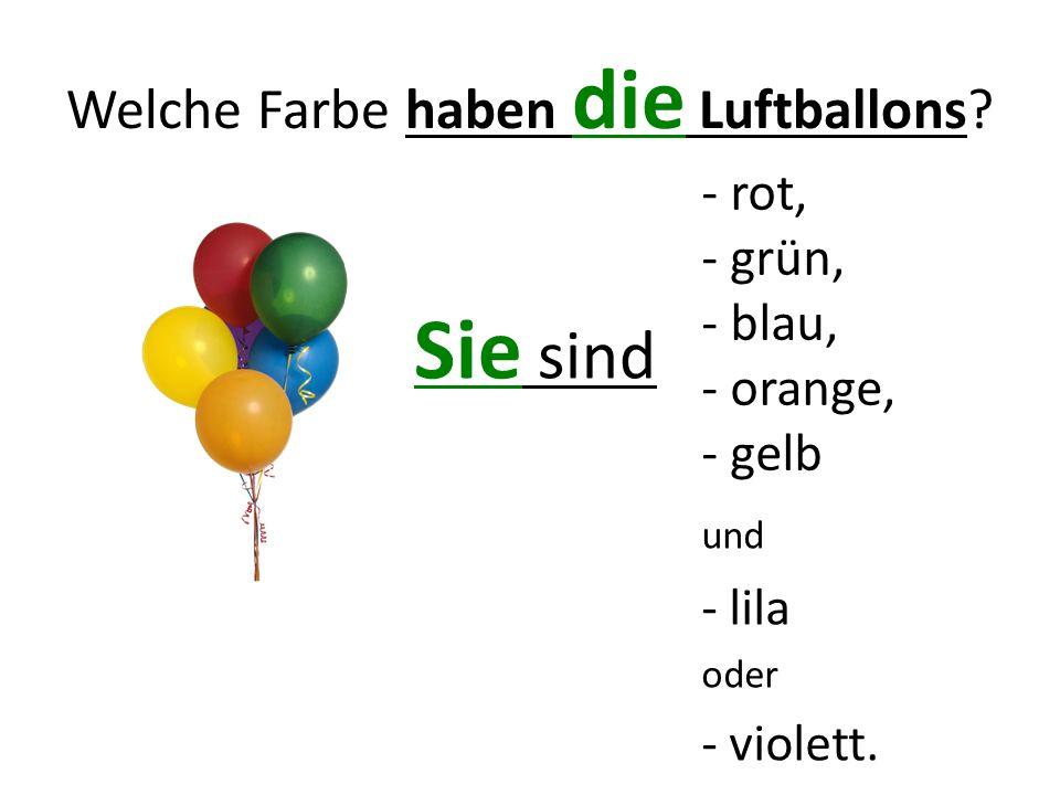 Welche Farbe haben die Luftballons