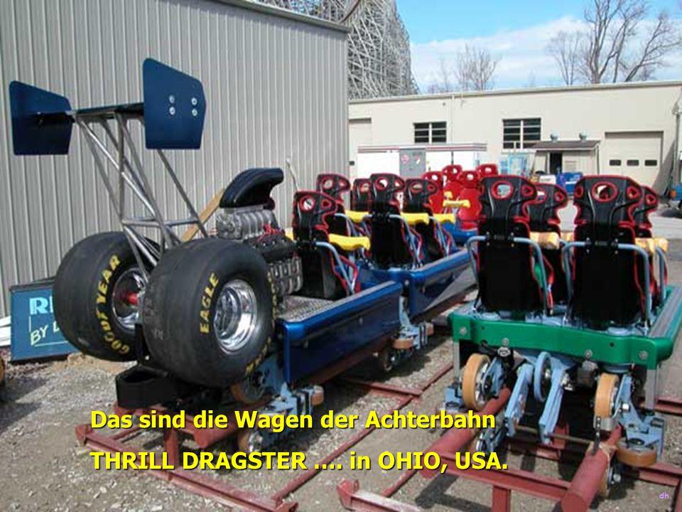 Das sind die Wagen der Achterbahn THRILL DRAGSTER …. in OHIO, USA.