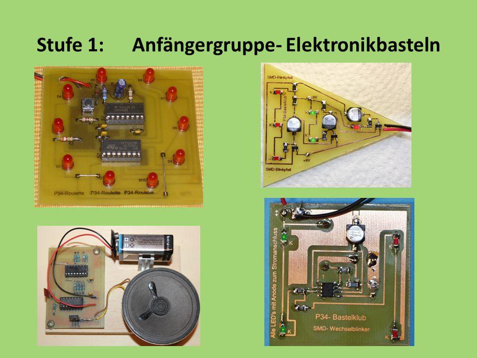 Stufe 1: Anfängergruppe- Elektronikbasteln