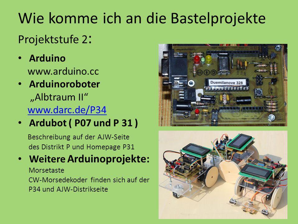 Wie komme ich an die Bastelprojekte Projektstufe 2: