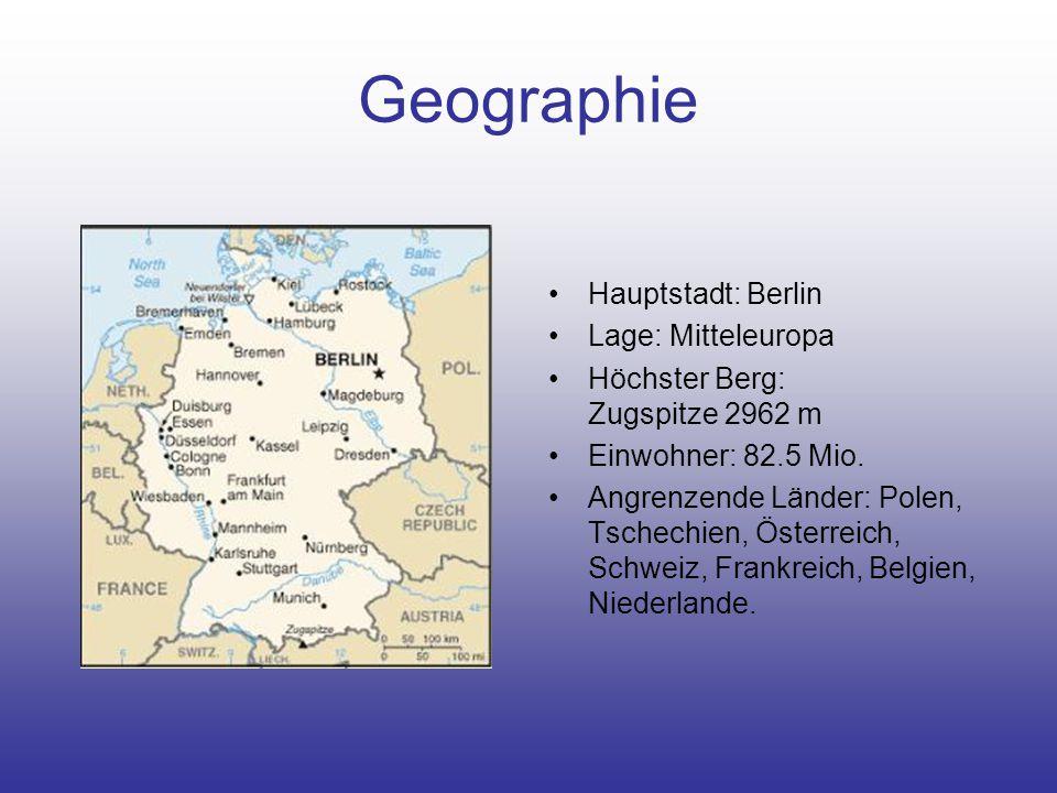 Geographie Hauptstadt: Berlin Lage: Mitteleuropa