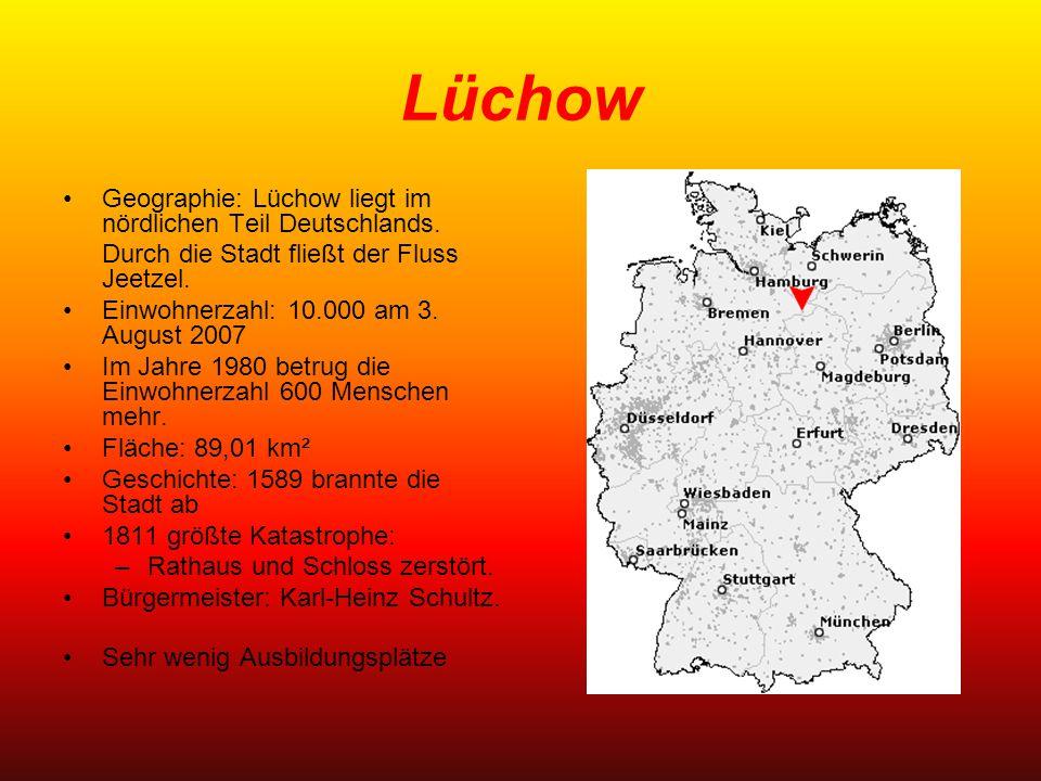 Lüchow Geographie: Lüchow liegt im nördlichen Teil Deutschlands.