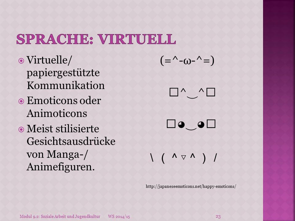 Sprache: Virtuell (=^-ω-^=) 。^‿^。 。◕‿◕。 \(^▽^)/