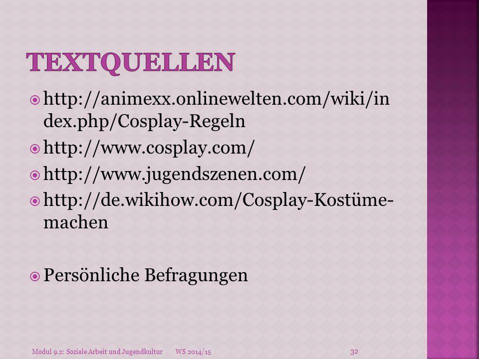 Textquellen http://animexx.onlinewelten.com/wiki/in dex.php/Cosplay-Regeln. http://www.cosplay.com/