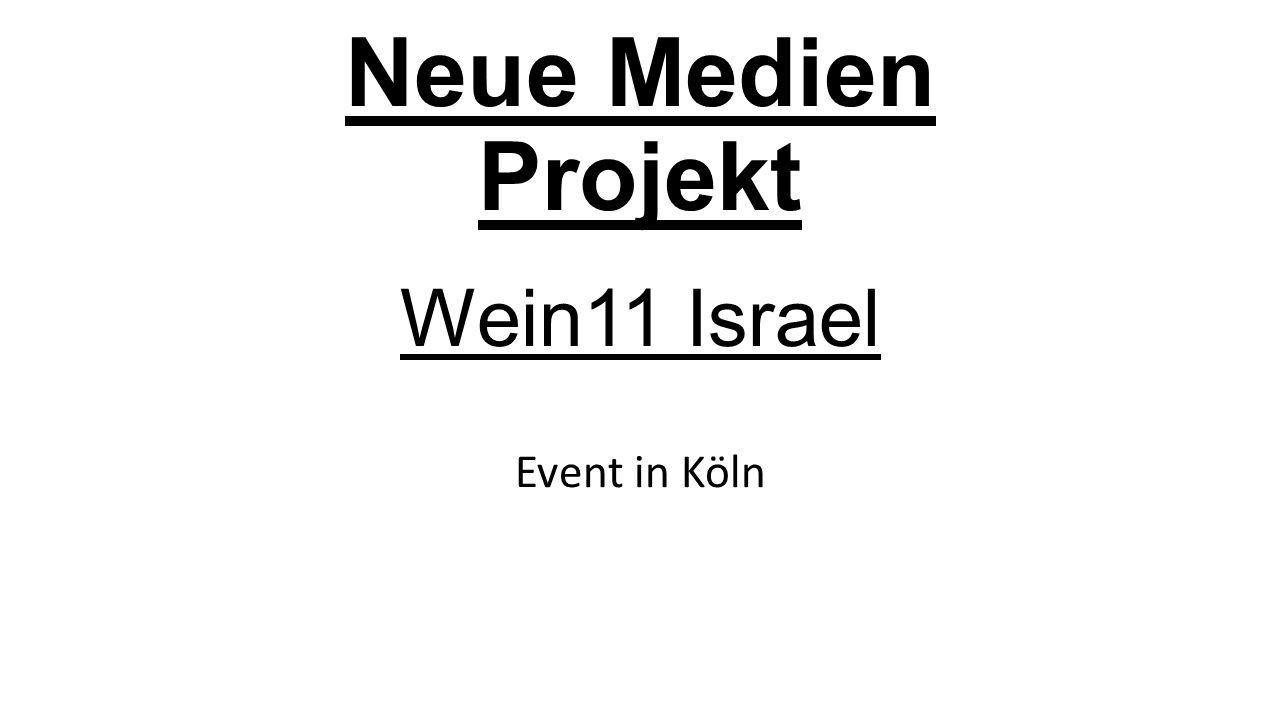Neue Medien Projekt Wein11 Israel