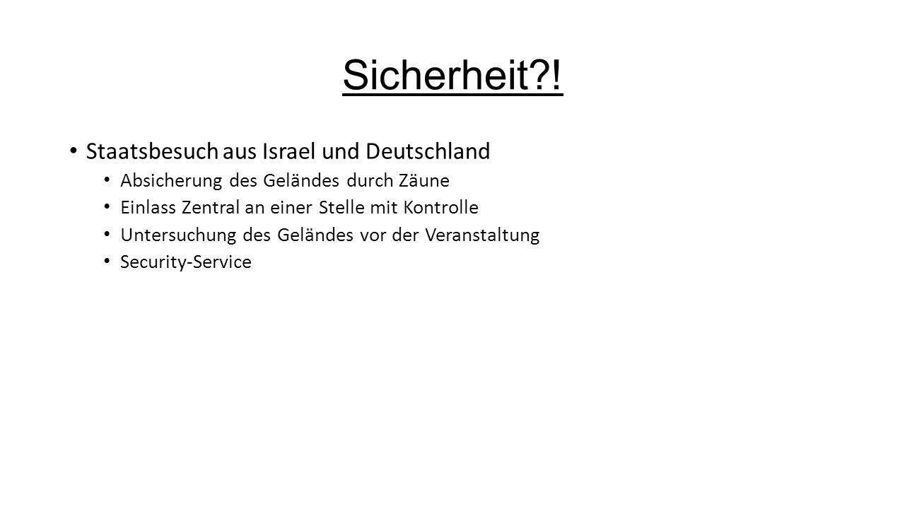 Sicherheit ! Staatsbesuch aus Israel und Deutschland