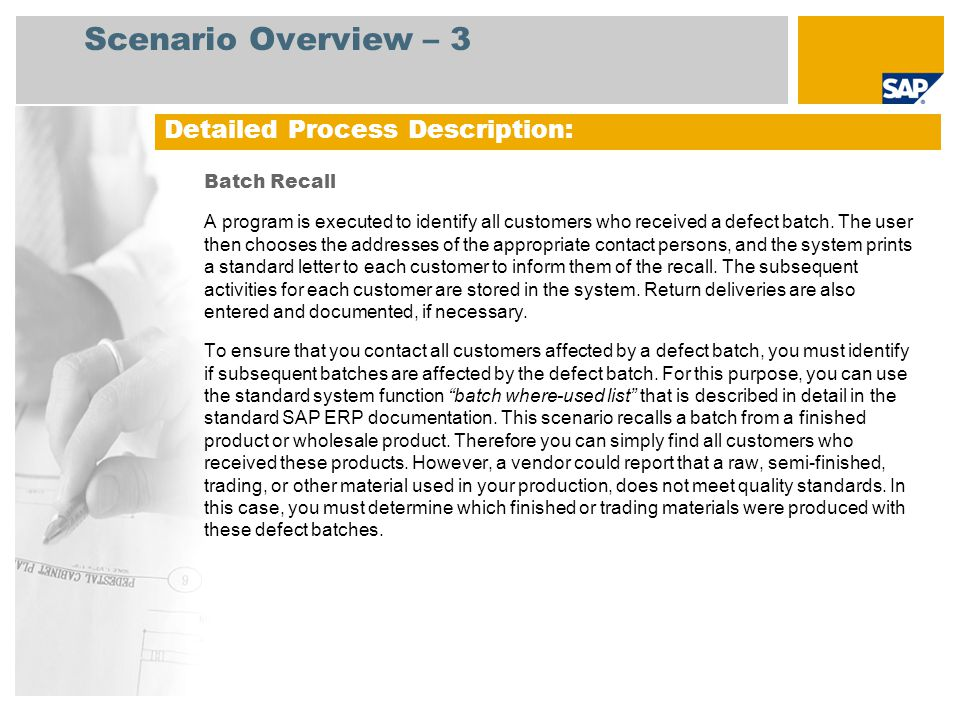 Scenario Overview – 3 Detailed Process Description: Batch Recall