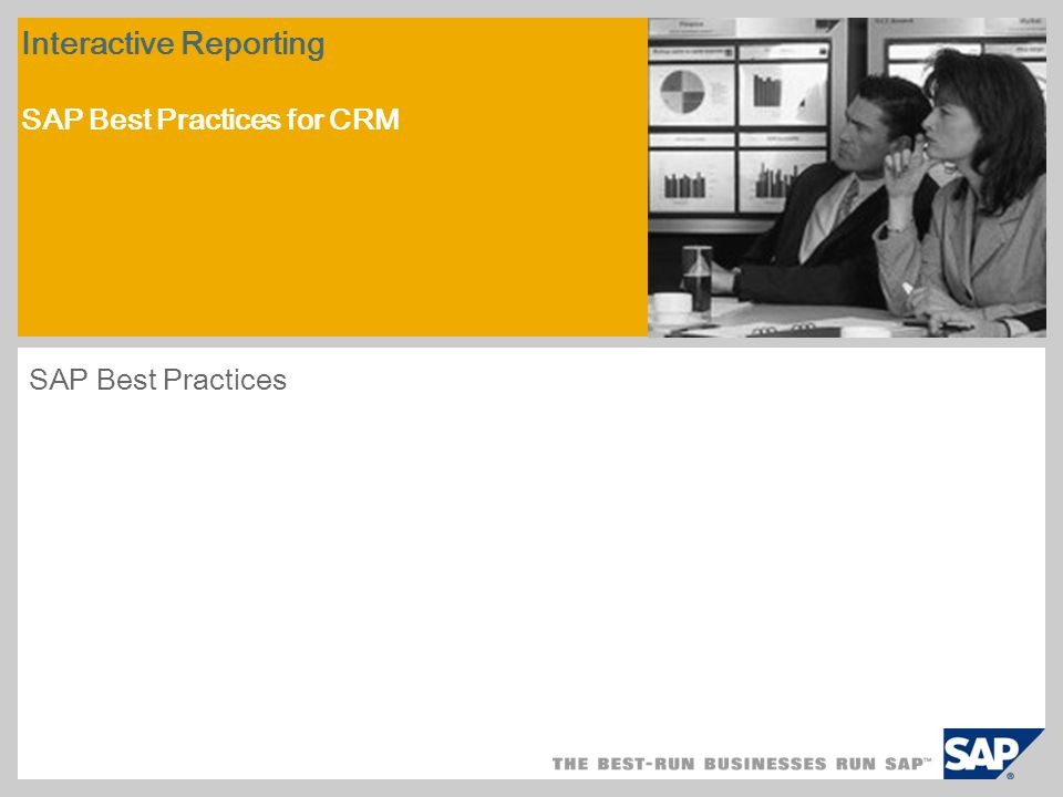 Interactive Reporting SAP Best Practices for CRM
