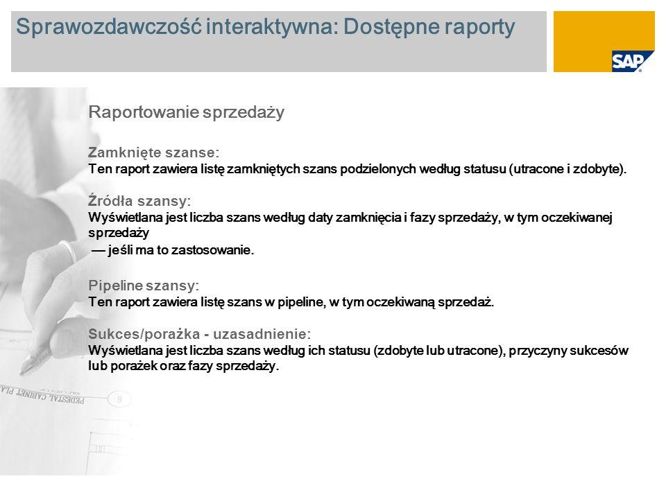 Sprawozdawczość interaktywna: Dostępne raporty