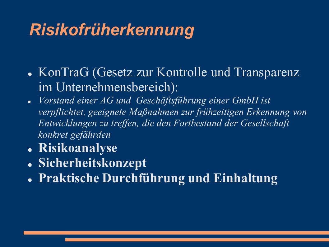 Risikofrüherkennung KonTraG (Gesetz zur Kontrolle und Transparenz im Unternehmensbereich):