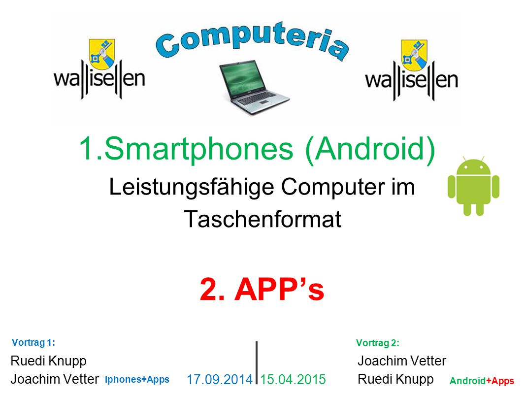1.Smartphones (Android)