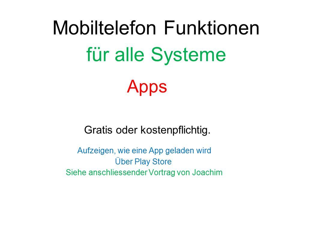 Mobiltelefon Funktionen für alle Systeme