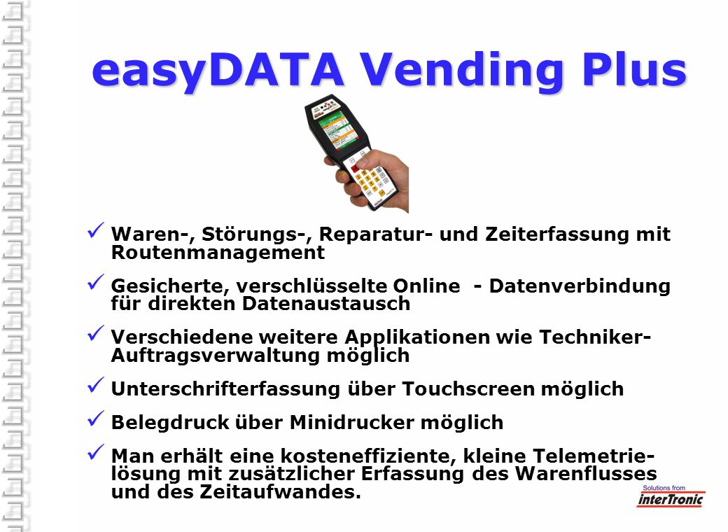 easyDATA Vending Plus Waren-, Störungs-, Reparatur- und Zeiterfassung mit Routenmanagement.