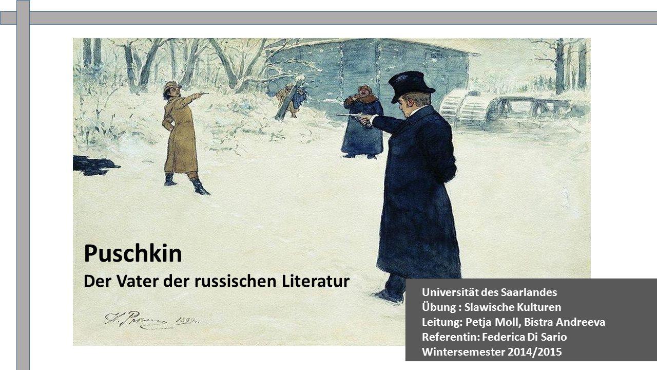 Puschkin Der Vater der russischen Literatur Universität des Saarlandes