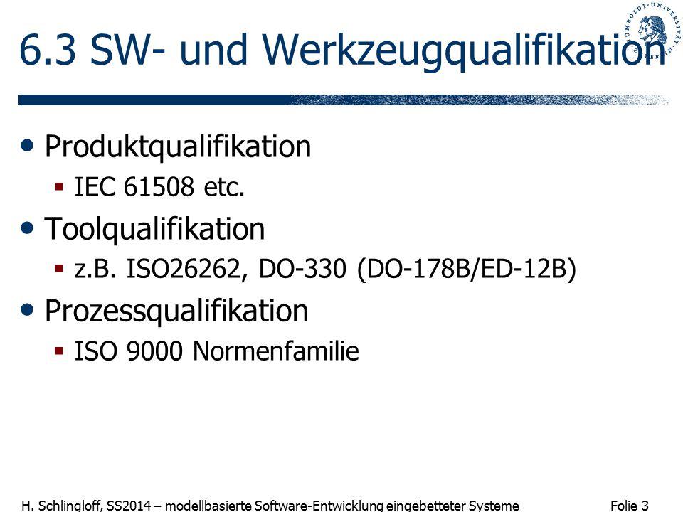 6.3 SW- und Werkzeugqualifikation