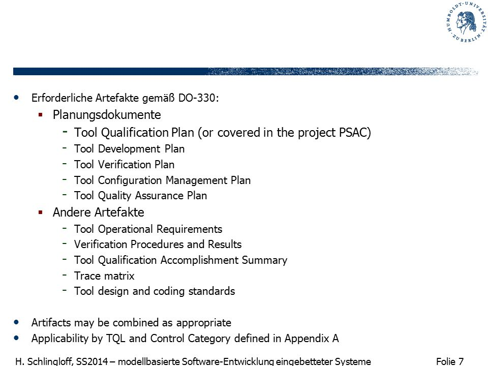 Tool Qualification Plan (or covered in the project PSAC)