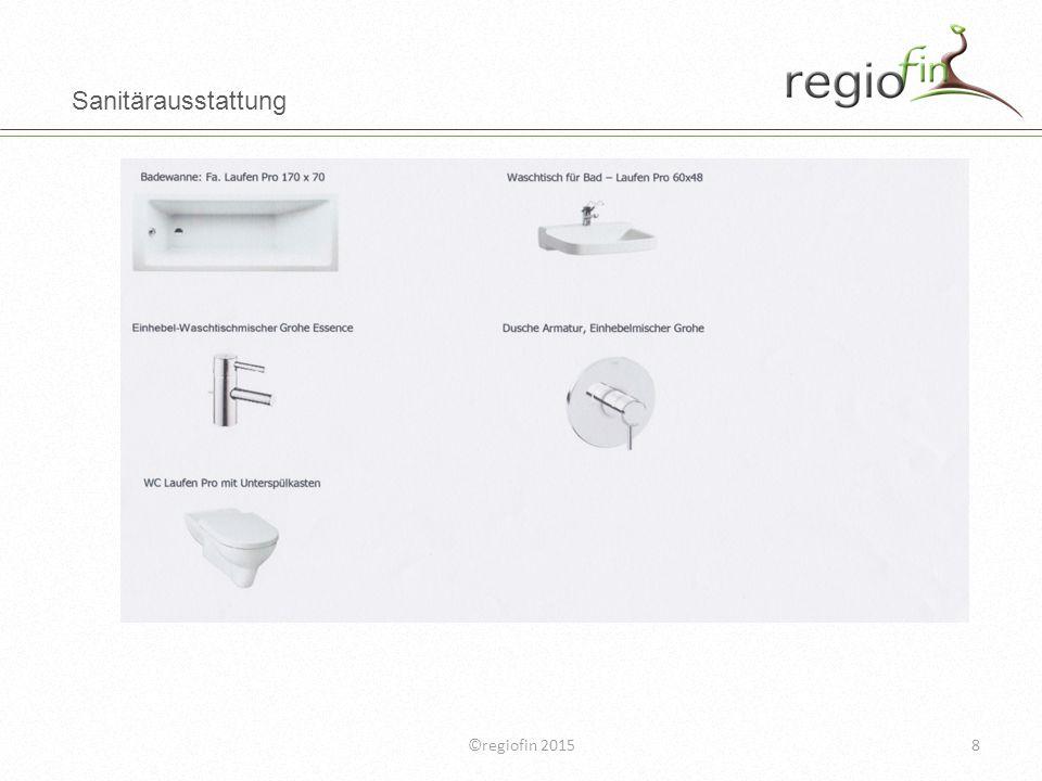 Sanitärausstattung ©regiofin 2015