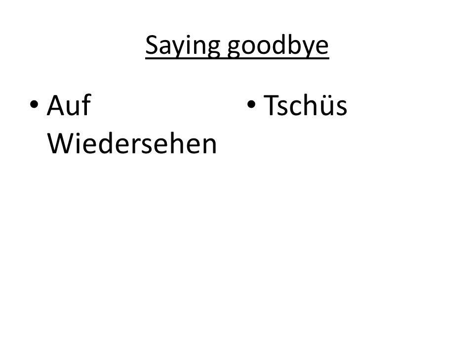 Saying goodbye Auf Wiedersehen Tschüs