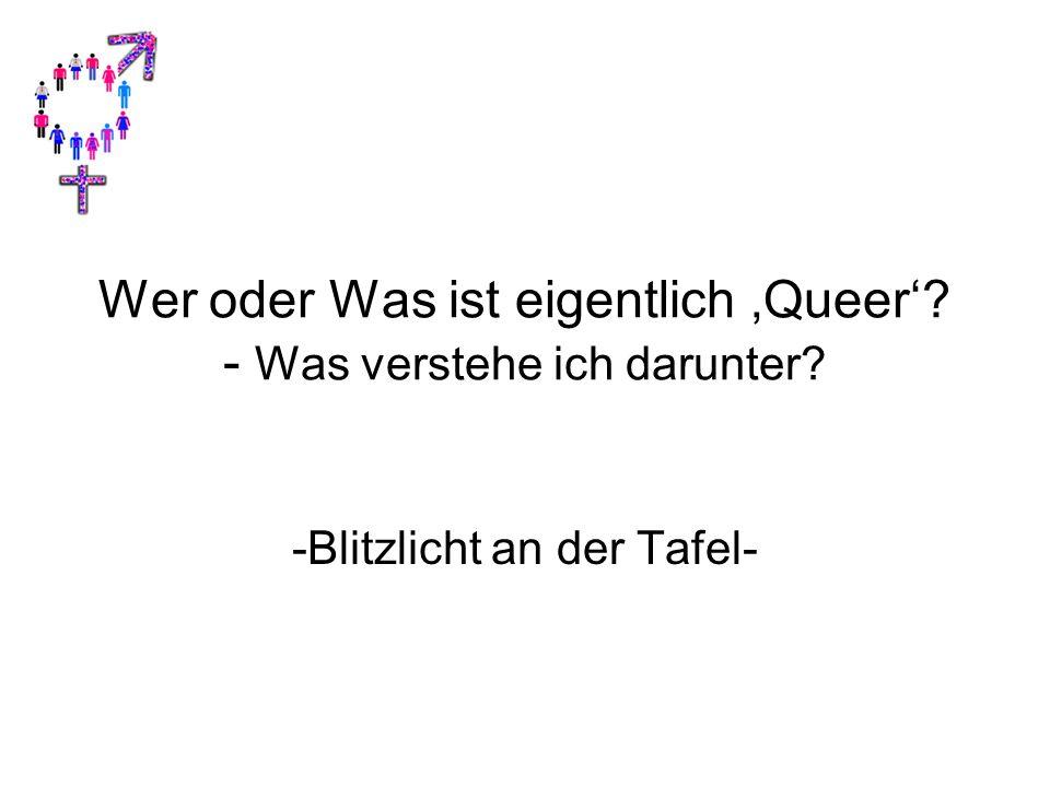 Wer oder Was ist eigentlich 'Queer' - Was verstehe ich darunter