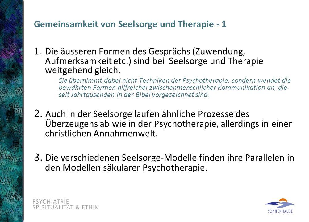 Gemeinsamkeit von Seelsorge und Therapie - 1