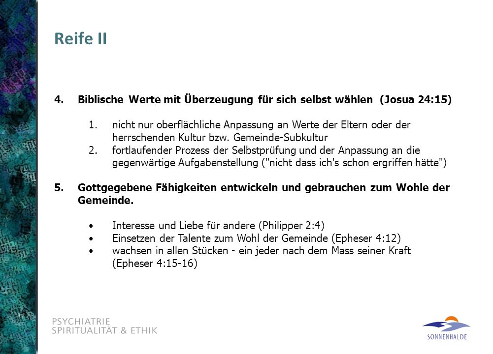 Reife II 4. Biblische Werte mit Überzeugung für sich selbst wählen (Josua 24:15)