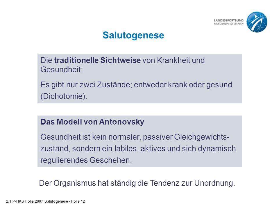 Salutogenese Die traditionelle Sichtweise von Krankheit und Gesundheit: Es gibt nur zwei Zustände; entweder krank oder gesund (Dichotomie).