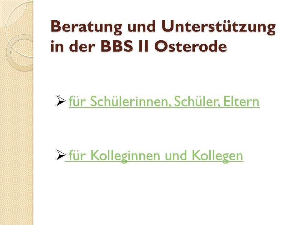 Beratung und Unterstützung in der BBS II Osterode