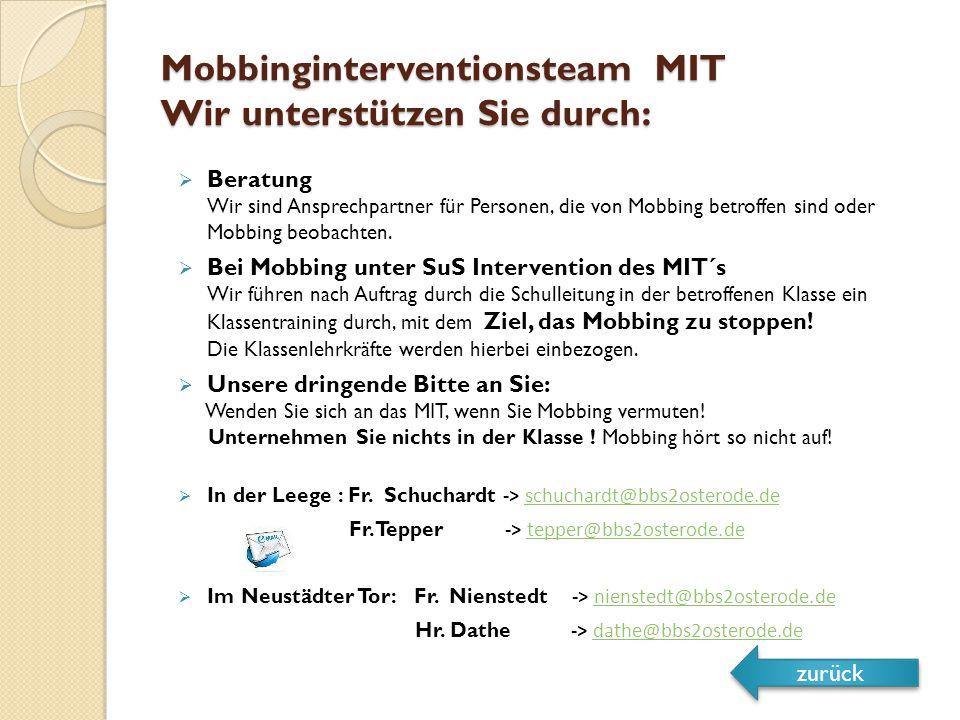 Mobbinginterventionsteam MIT Wir unterstützen Sie durch: