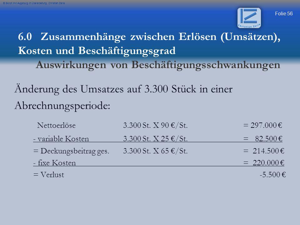 Änderung des Umsatzes auf 3.300 Stück in einer Abrechnungsperiode: