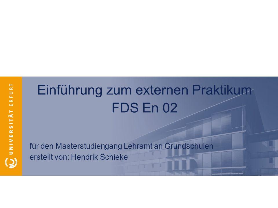 Einführung zum externen Praktikum FDS En 02