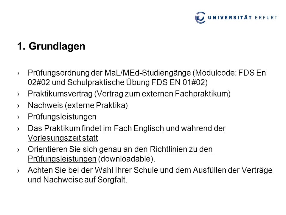 1. Grundlagen Prüfungsordnung der MaL/MEd-Studiengänge (Modulcode: FDS En 02#02 und Schulpraktische Übung FDS EN 01#02)