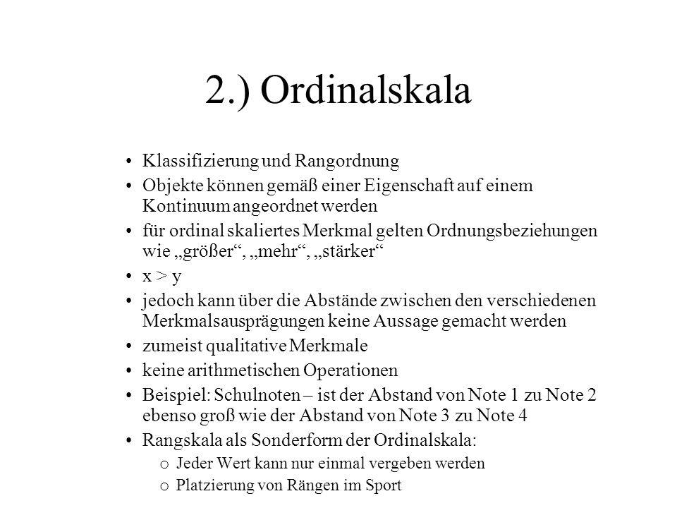 2.) Ordinalskala Klassifizierung und Rangordnung