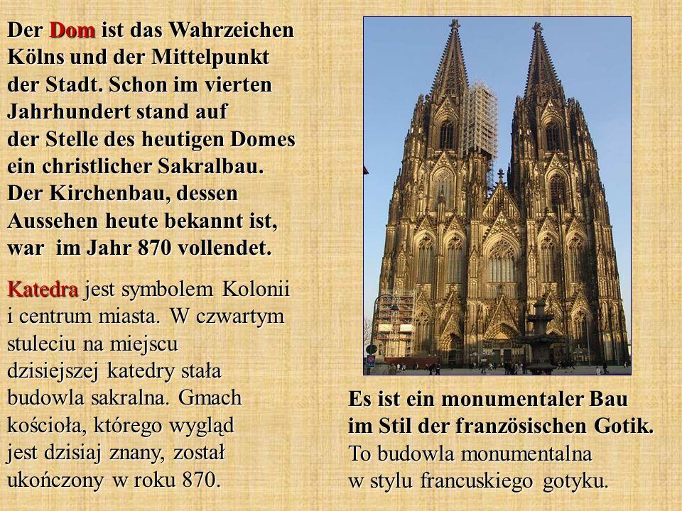 Der Dom ist das Wahrzeichen Kölns und der Mittelpunkt der Stadt