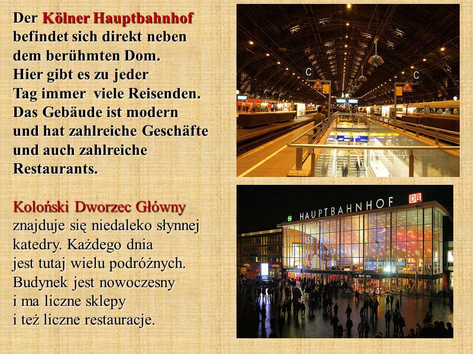 Der Kölner Hauptbahnhof befindet sich direkt neben dem berühmten Dom