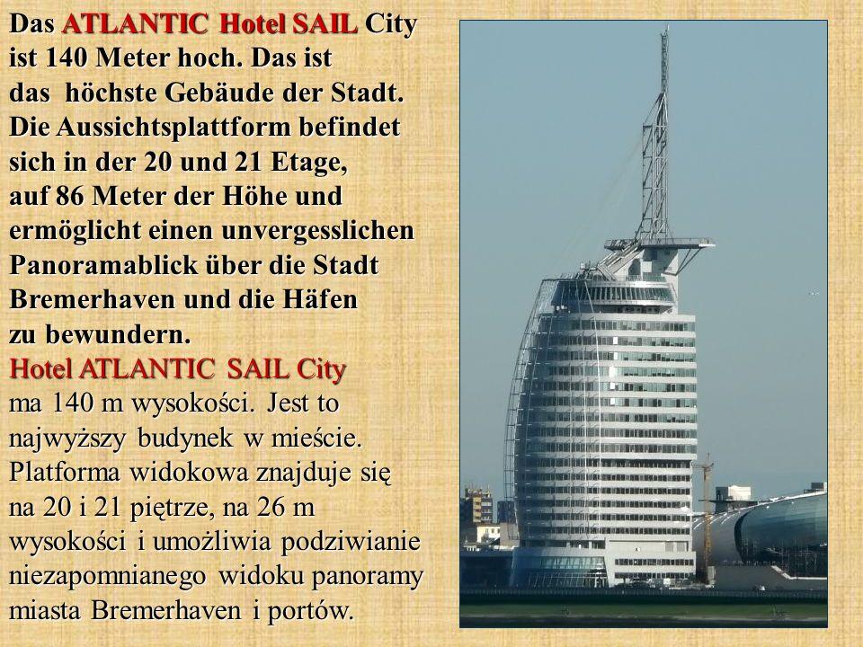 Das ATLANTIC Hotel SAIL City ist 140 Meter hoch