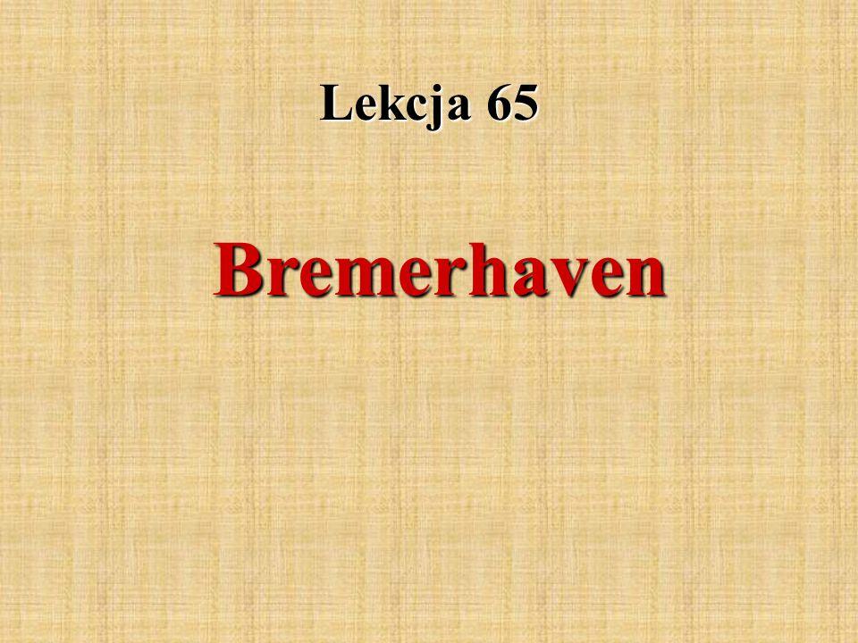 Lekcja 65 Bremerhaven