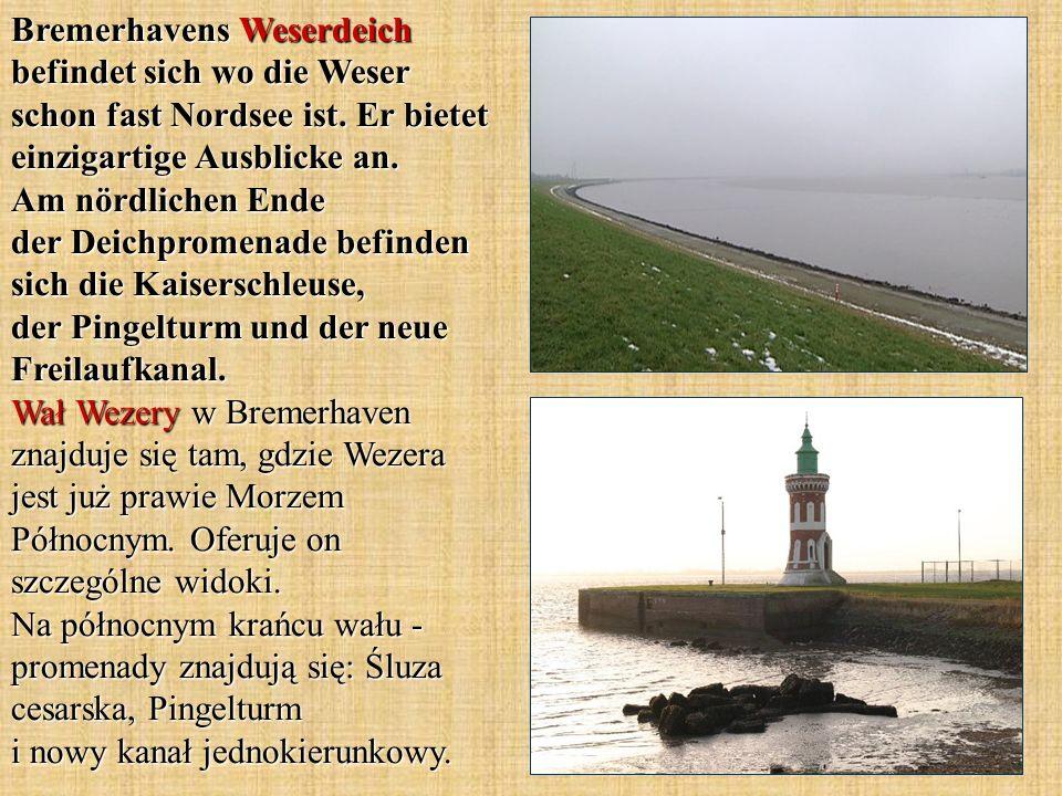 Bremerhavens Weserdeich befindet sich wo die Weser schon fast Nordsee ist.