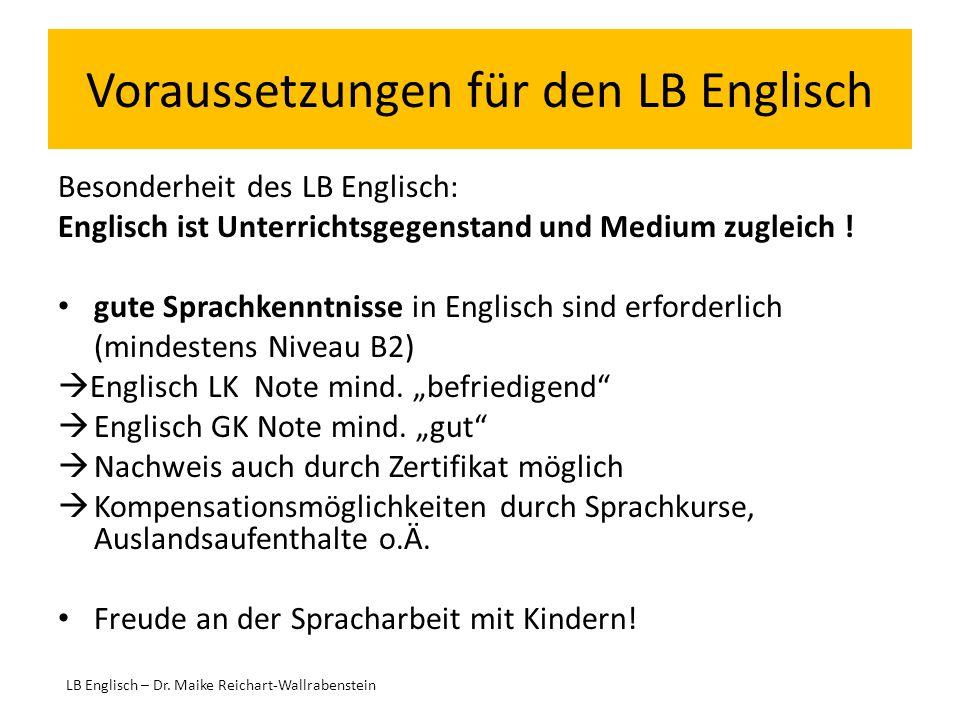 Voraussetzungen für den LB Englisch