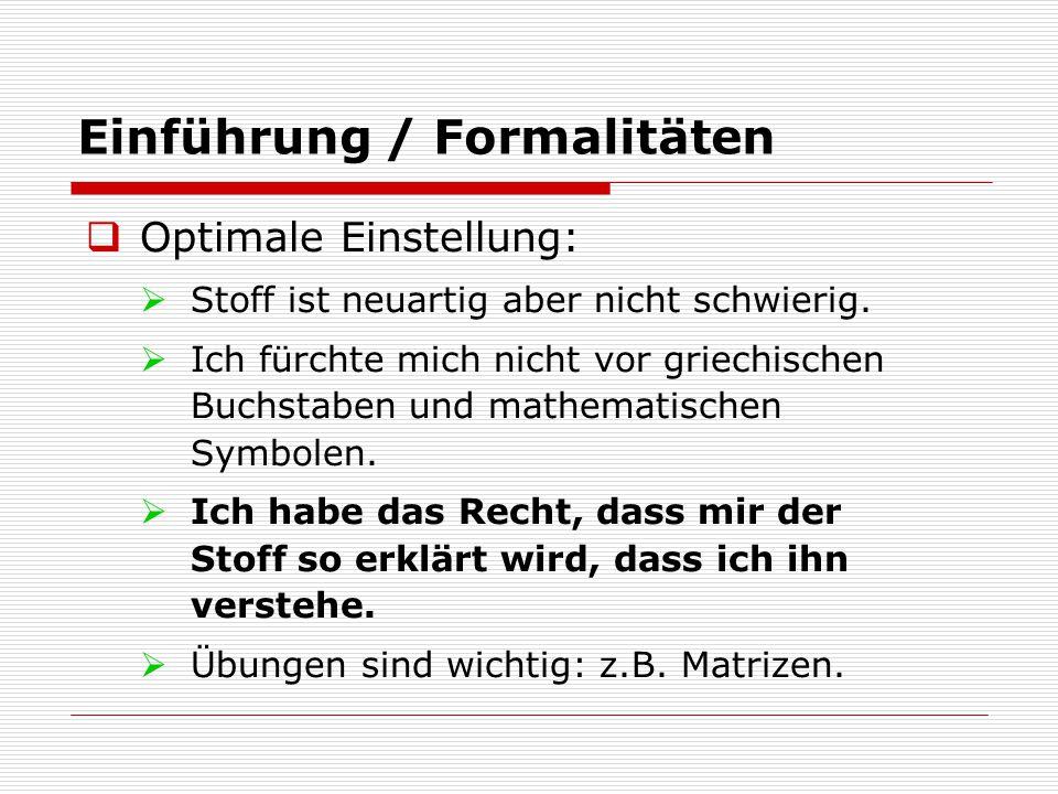 Einführung / Formalitäten