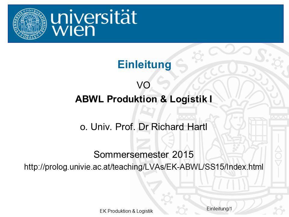 Einleitung VO ABWL Produktion & Logistik I
