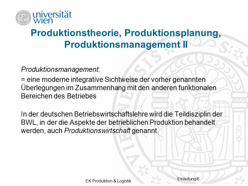 Produktionstheorie, Produktionsplanung, Produktionsmanagement II