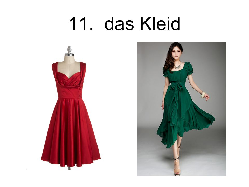 11. das Kleid The dress