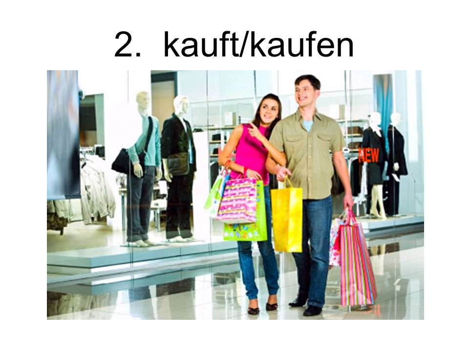 2. kauft/kaufen Buy/buying