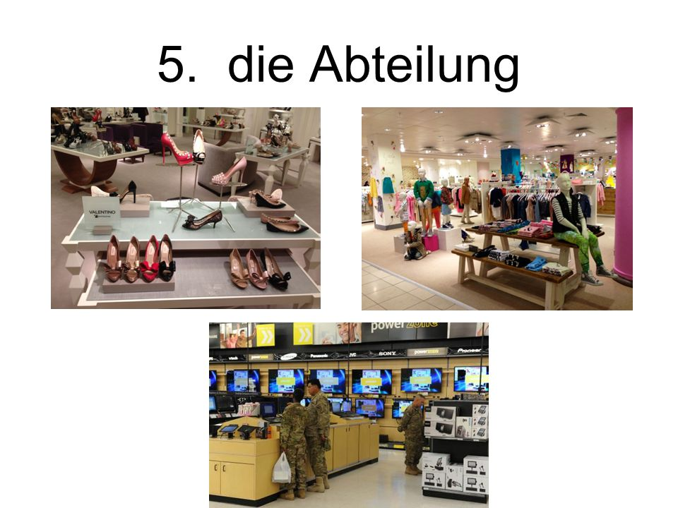 5. die Abteilung The department
