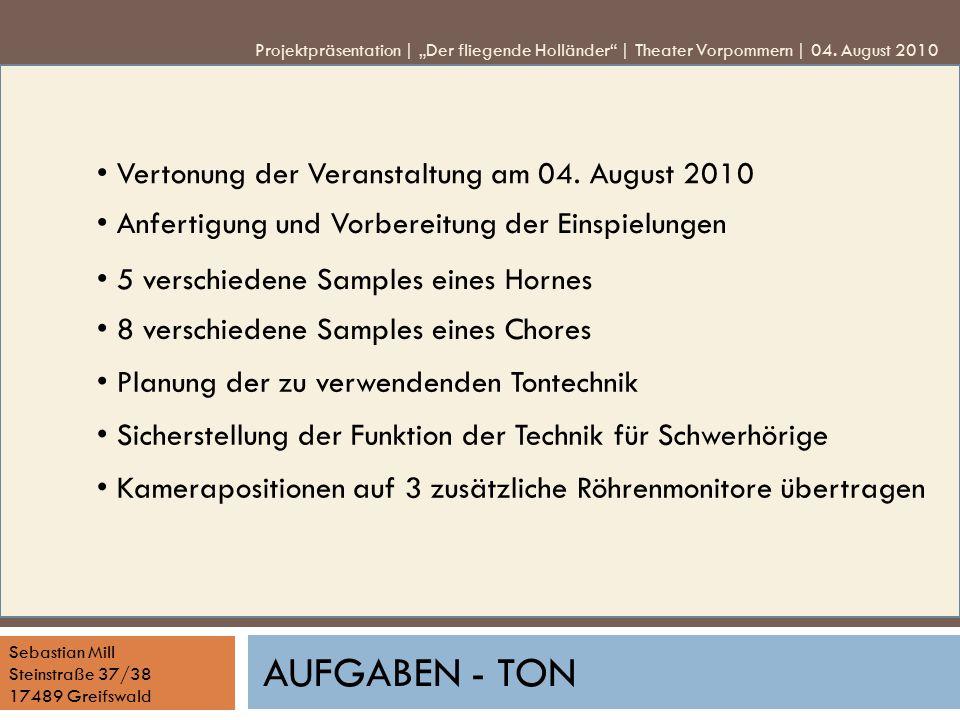 Aufgaben - Ton • Vertonung der Veranstaltung am 04. August 2010