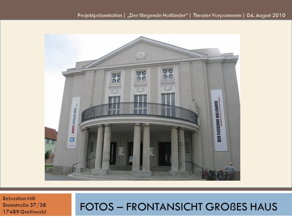 Fotos – Frontansicht Großes Haus