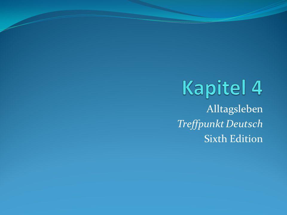 Alltagsleben Treffpunkt Deutsch Sixth Edition
