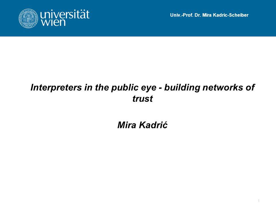 Univ.-Prof. Dr. Mira Kadric-Scheiber
